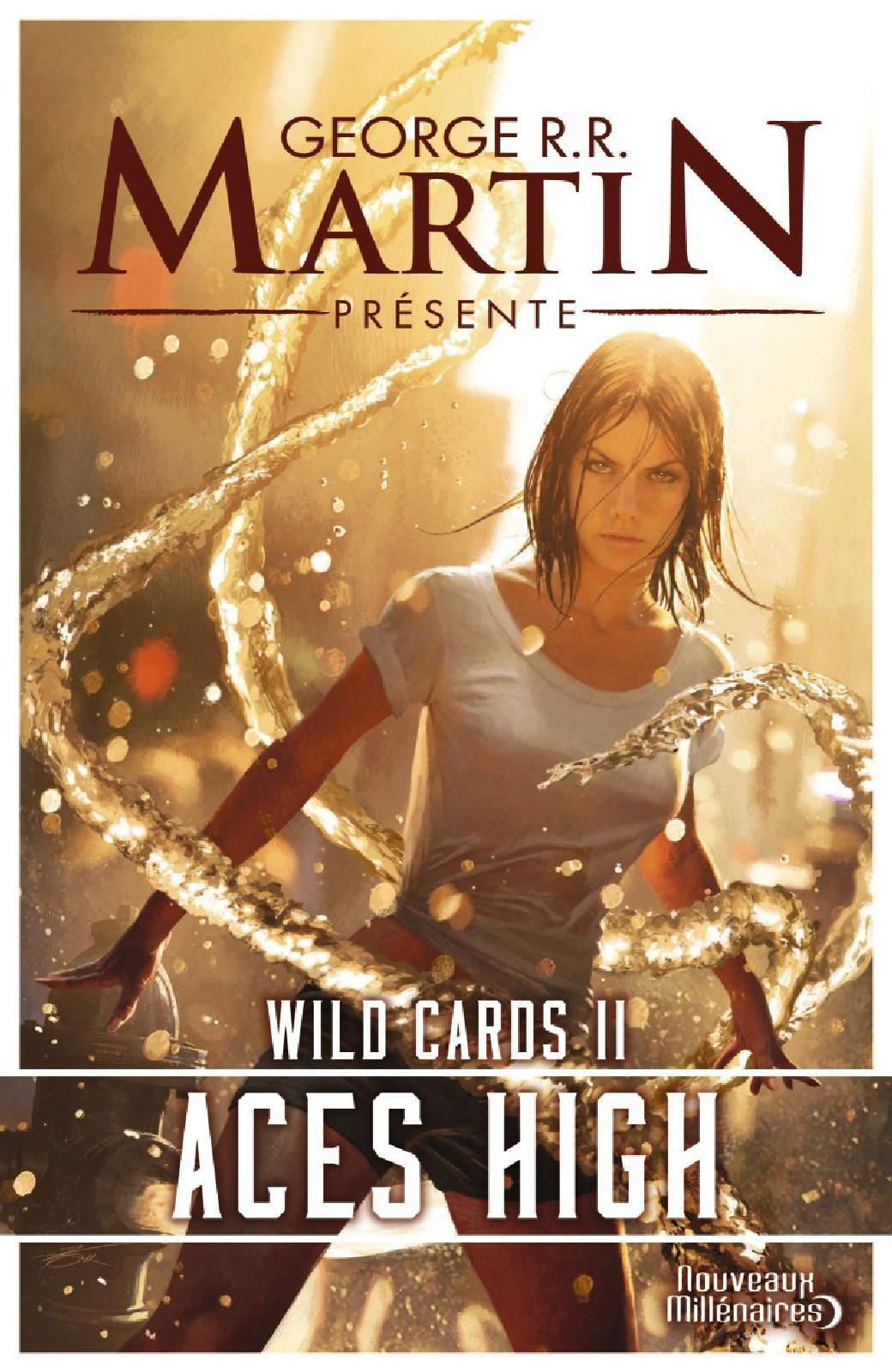 George R.R. Martin - Wild Cards Tome 1 à 3