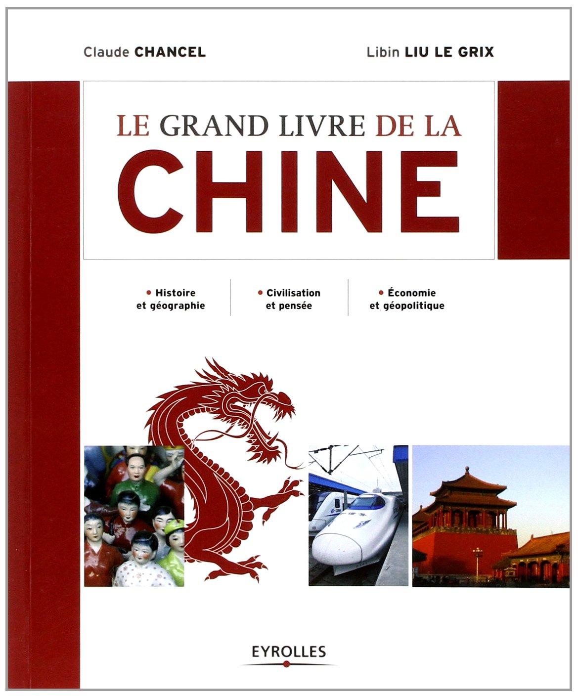 Le grand livre de la chine histoire et g ographie - La chambre des officiers livre ...
