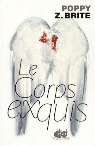 Le corps exquis - Poppy Z. Brite