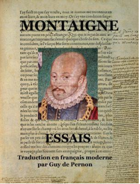 Les Essais de Montaigne (traduction moderne)