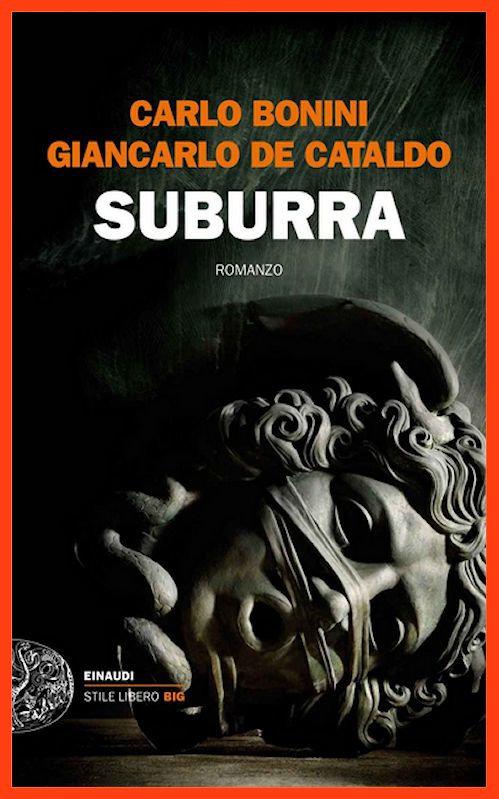 télécharger Carlo Bonini & Giancarlo De Cataldo - Suburra (2016)
