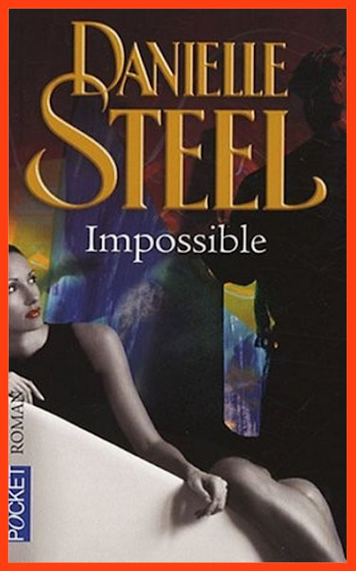 Danielle Steel - Impossible