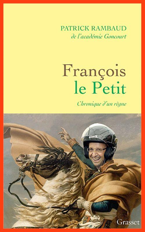 Patrick Rambaud - François Le Petit (2016)