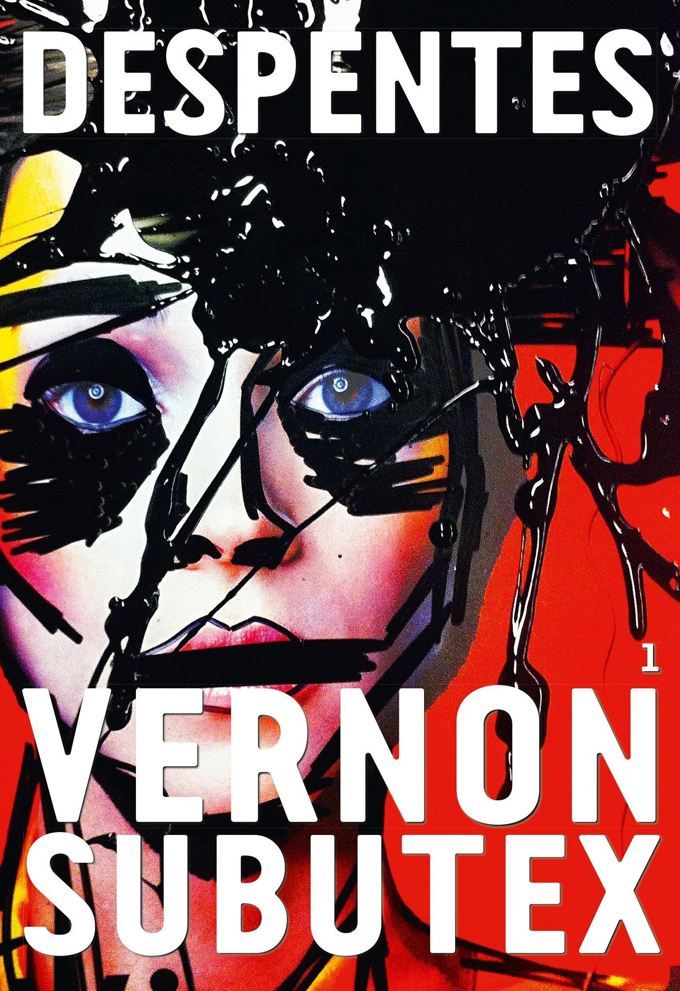 Vernon Subutex T1 - Virginie Despentes