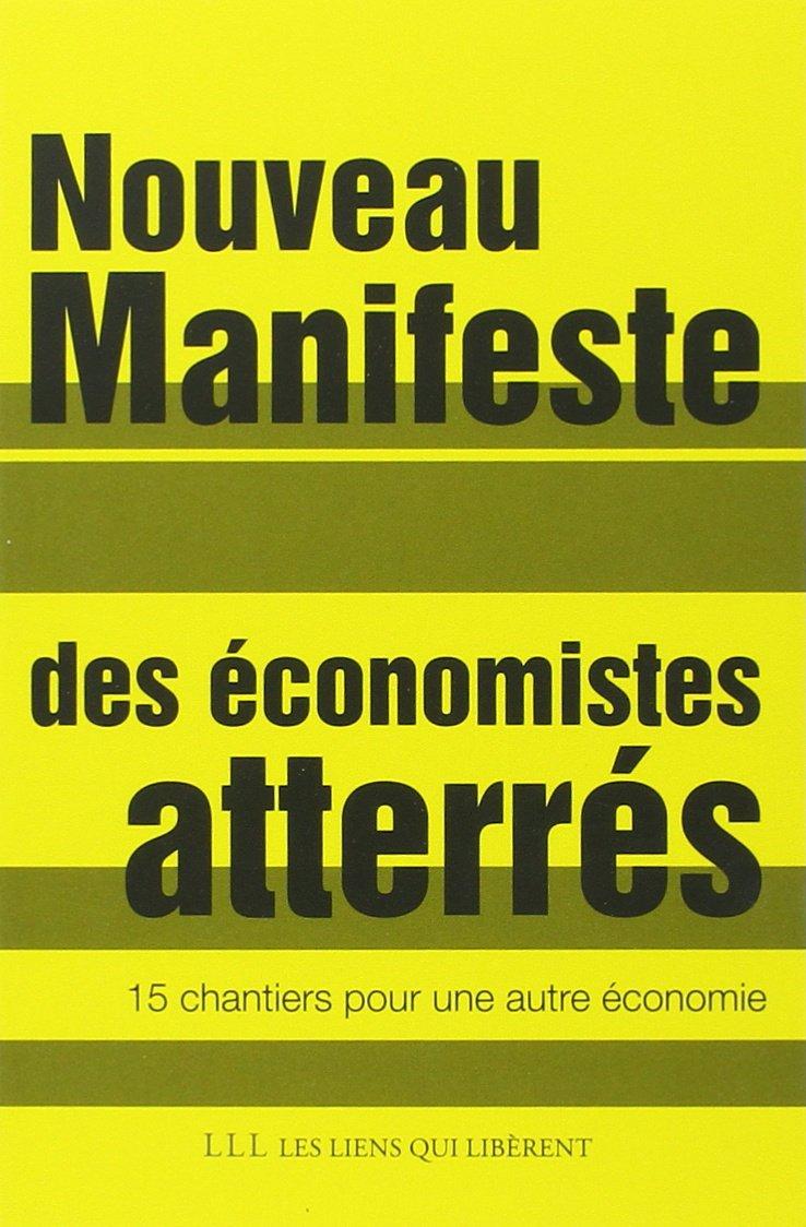 Nouveau manifeste des économistes atterrés - 15 chantiers pour une autre économie 2015