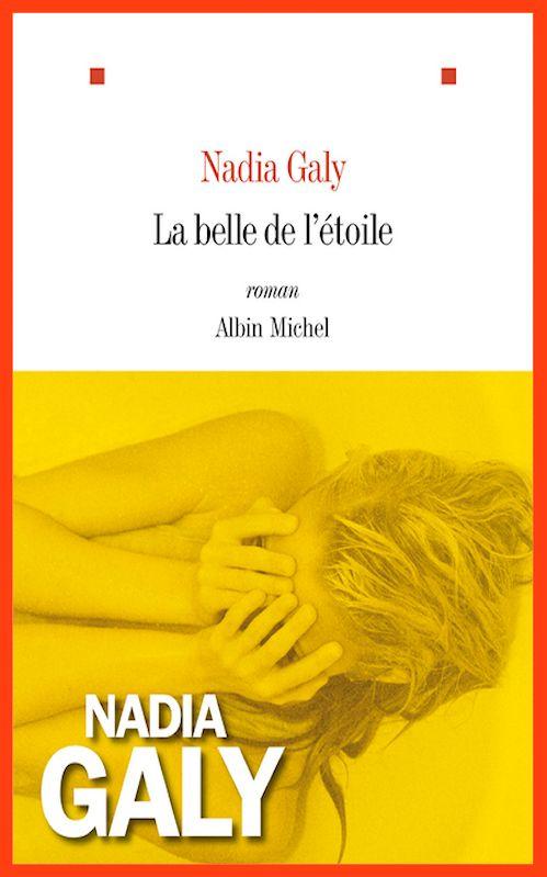 Nadia Galy - La belle de l'étoile (2014)