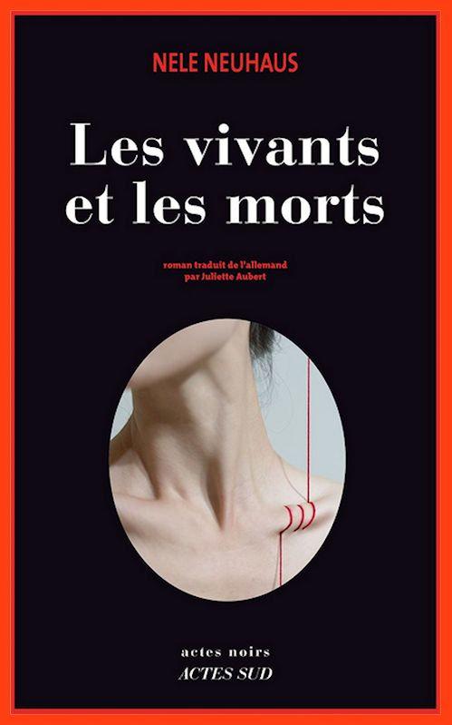 Nele Neuhaus - Les vivants et les morts (2016)