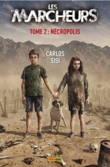 Les Marcheurs Tome 2 - Necropolis - Carlos Sisí