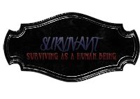 ✤ SURVIVANT ✤I will fight until i die