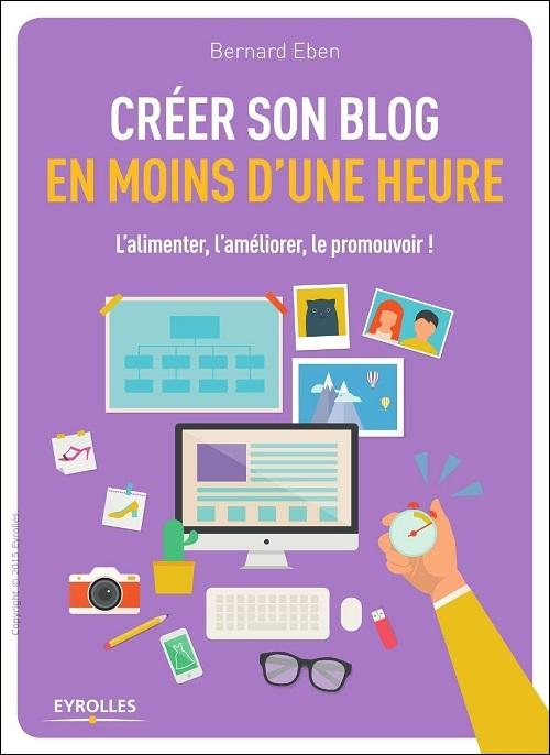 Bernard Eben - Créer son blog en moins d'une heure