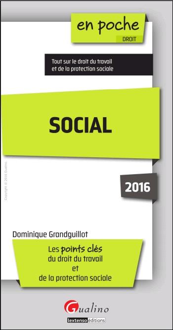 Social 2016 - Les points clés du droit du travail et de la protection sociale