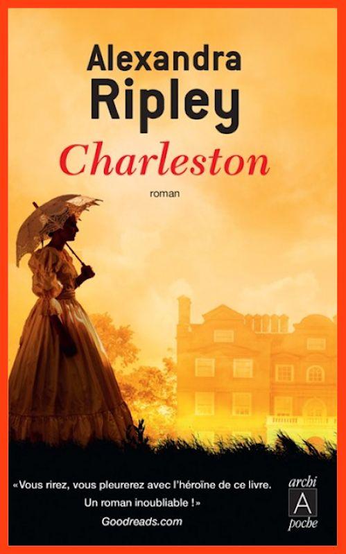 Alexandra Ripley - Charleston - Tome 1 - Charleston (2015)