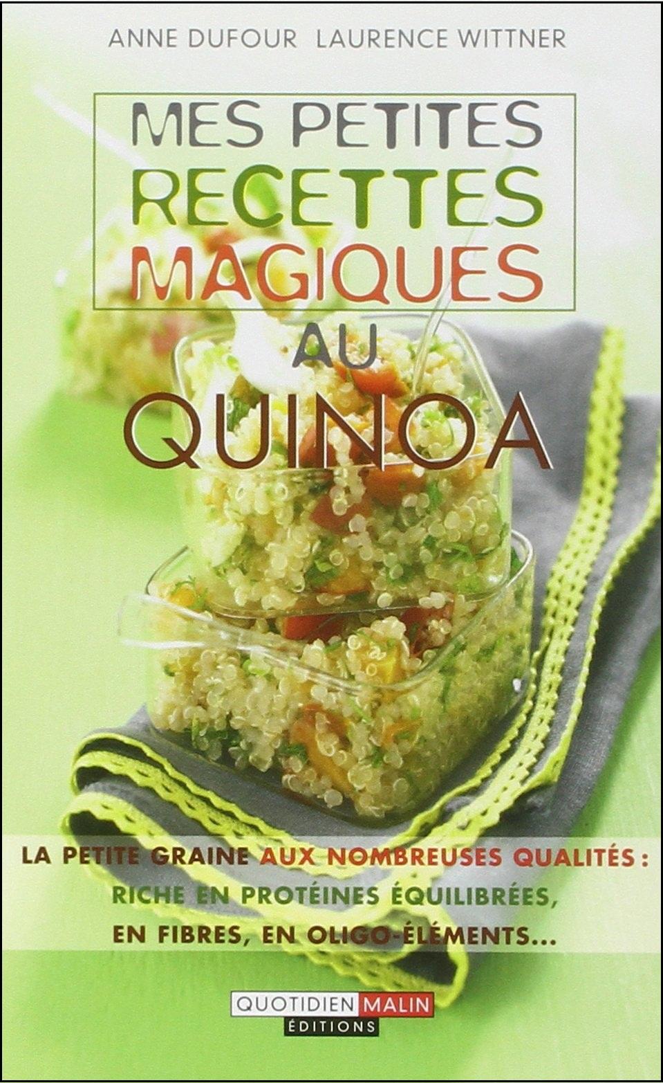 Mes petites recettes magiques au quinoa