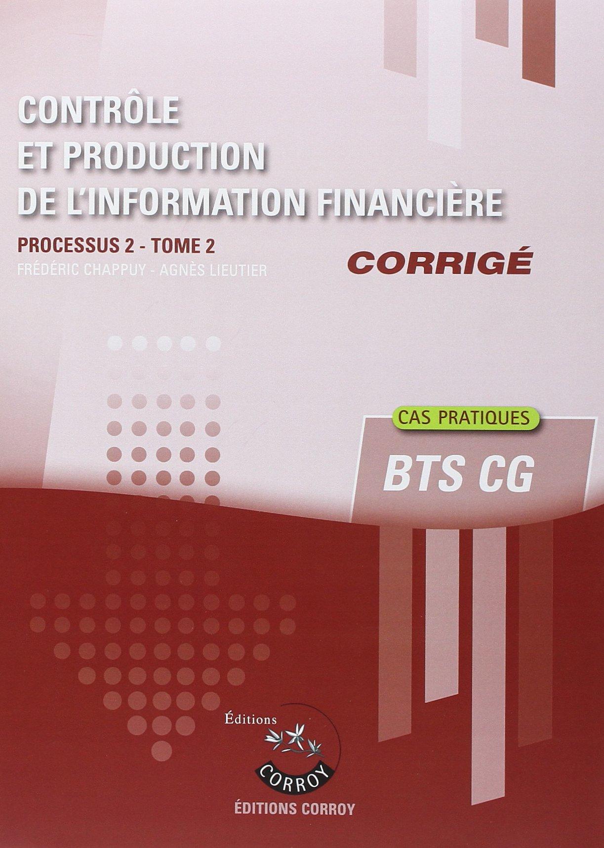 Contrôle et production de l'information financière : Processus 2 Tome 2 Corrigé