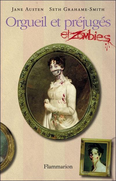 Orgueil et préjugés et zombies - Seth Grahame-Smith & Jane Austen