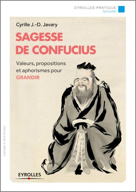 Sagesse de Confucius - Valeurs, propositions et aphorismes pour grandir