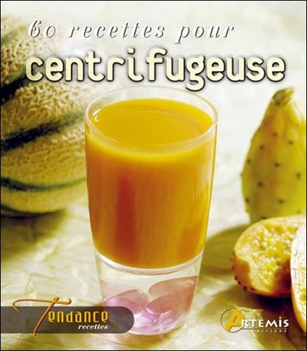 télécharger 60 recettes pour centrifugeuse