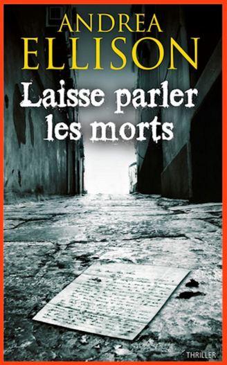 télécharger Andrea Ellison - Laisse parler les morts (2016)