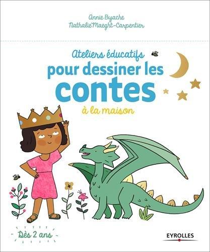 télécharger Ateliers éducatifs pour dessiner les contes à la maison - Ateliers éducatifs à faire à la maison