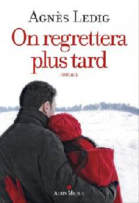 on-regrettera-plus-tard-717870-250-400