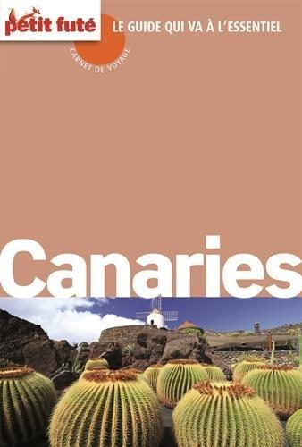 Petit futé : Canaries 2015 Carnet de voyage (avec cartes, photos + avis des lecteurs)