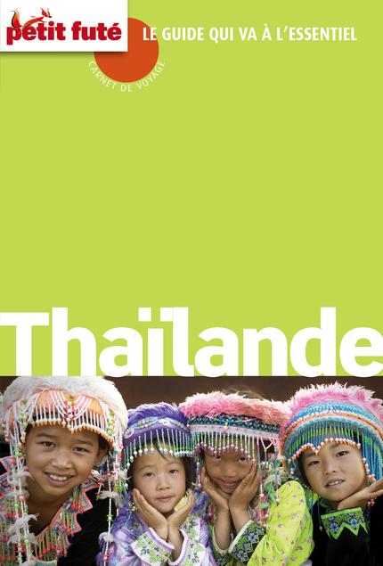 Petit futé - Thaïlande 2015 (avec cartes, photos   avis des lecteurs)