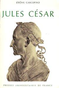"""Jérôme Carcopino, """"Jules César"""""""