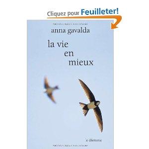 Anna Gavalda, La Vie en mieux : Deux histoires