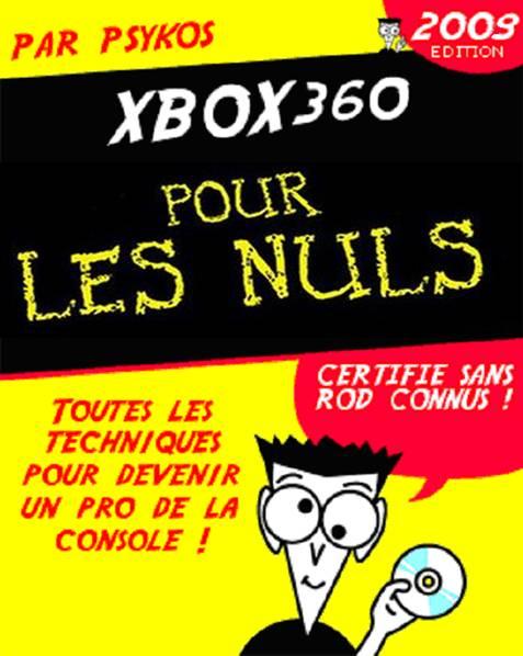 La XBox360 Pour les Nuls