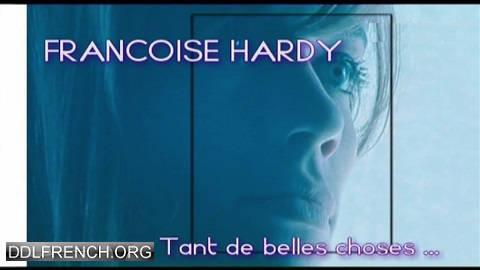Tant de belles choses, Françoise Hardy HDTV