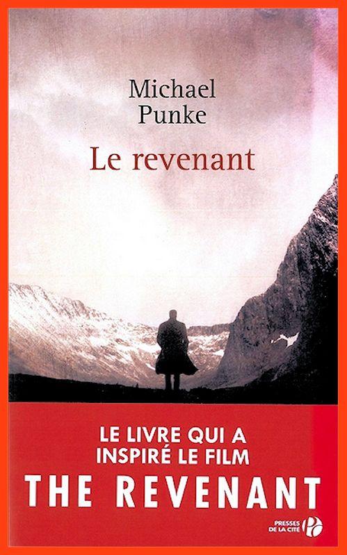 Michael Punke (2016) - Le revenant