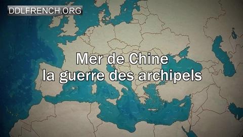 Mer de Chine, la guerre des archipels HDTV 720p