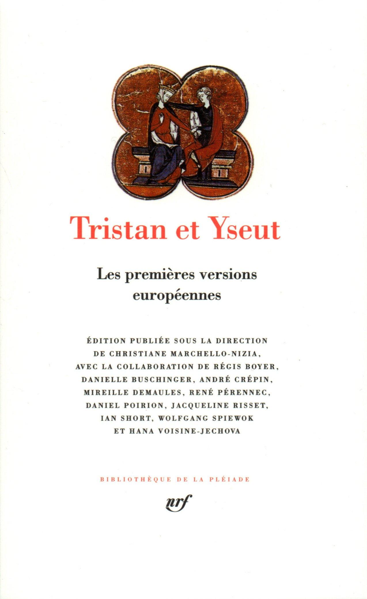 Tristan et Yseut - les premières versions européennes