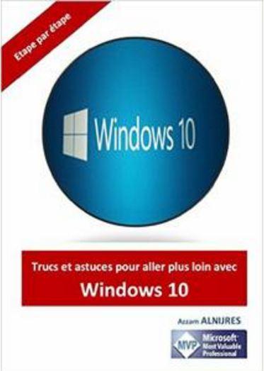télécharger Trucs et astuces pour aller plus loin avec Windows 10 de Azzam ALNIJRES