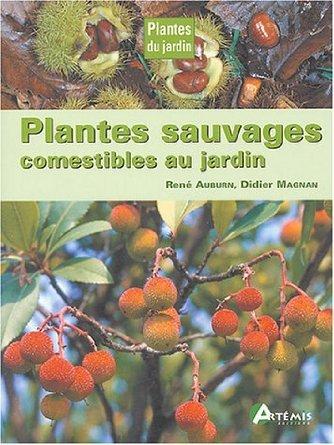 Plantes sauvages comestibles au jardin telecharger for Au jardin info plantes
