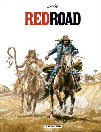 Red road - DERIB - Complet 4 Tomes