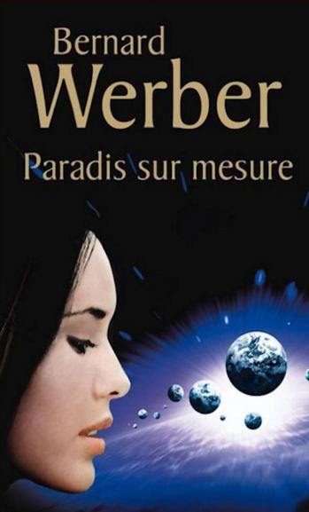 télécharger Bernard Werber - Paradis sur mesure