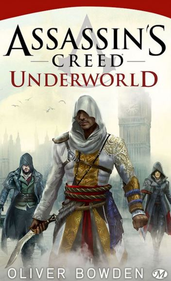 télécharger Oliver Bowden (2015) - Assassin's Creed - Tome 8 - Underworld