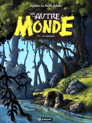 Un autre monde Tome 1