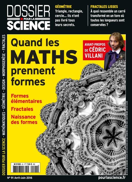Dossier pour la Science N°91 - Avril/Juin 2016