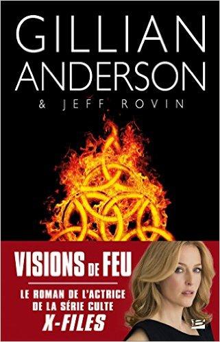 Visions de feu de Gillian Anderson 2016
