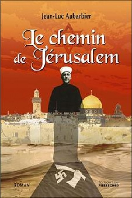 Le Chemin de Jérusalem de Jean-Luc Aubarbier