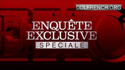 Enquête exclusive Spéciale 10 ans HDTV 720p