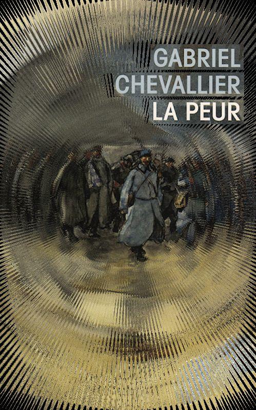 Gabriel Chevallier - La peur