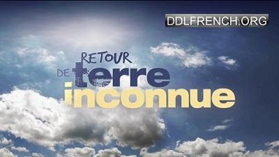Retour en terre inconnue 12 Avril 2016 HDTV