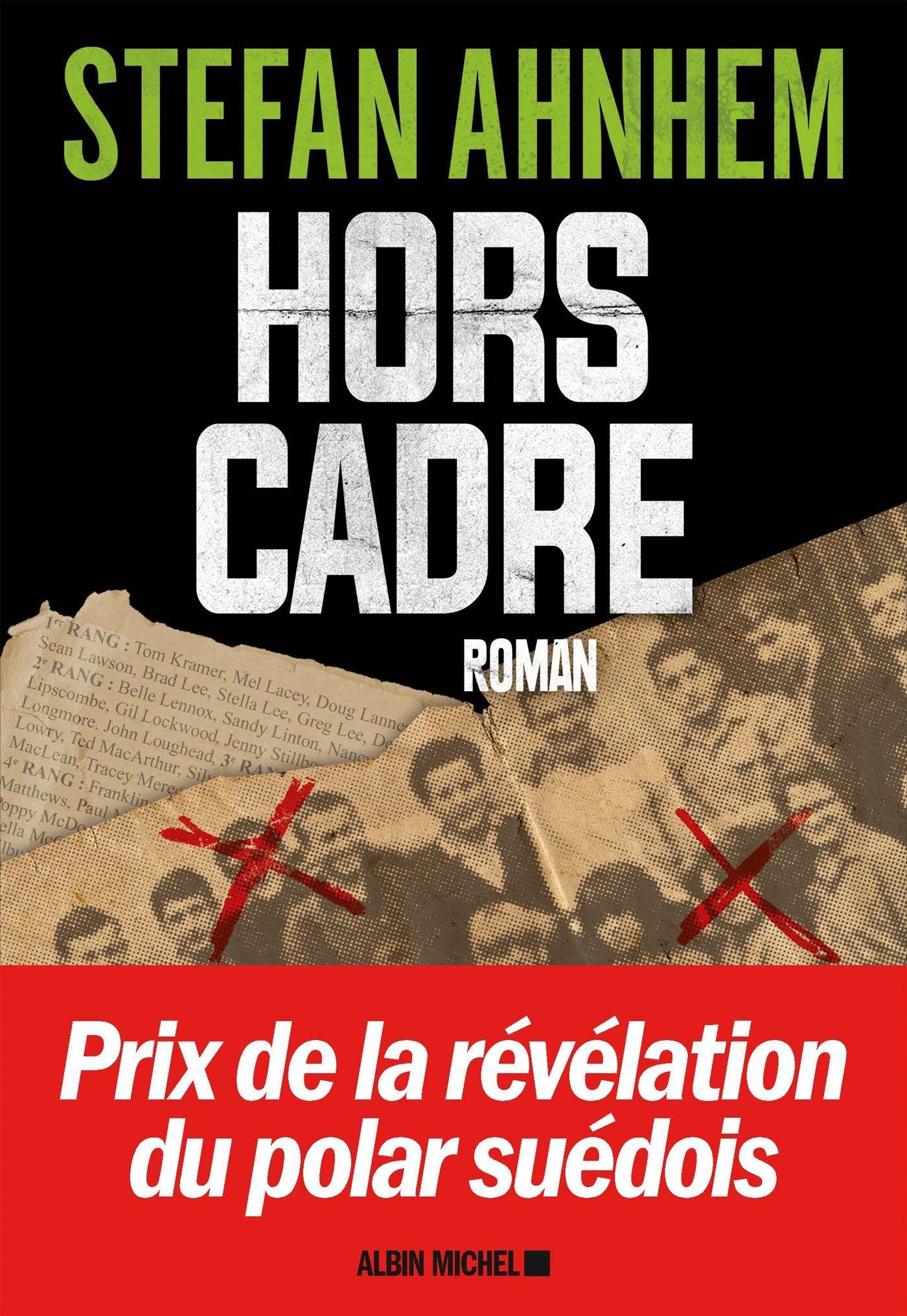 Hors Cadre (2016) - Ahnhem Stefan