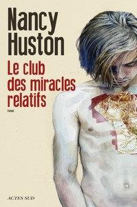 Le club des miracles relatifs (2016) ? Huston Nancy