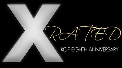 X-Rated • 35 : KOF 8th Anniversary 16041402274060032