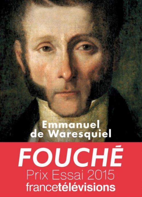 Emmanuel de Waresquiel - Fouché - Les silences de la pieuvre