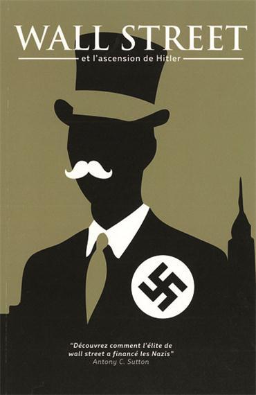 Wall Street et l'ascension de Hitler - Sutton Antony Cyril